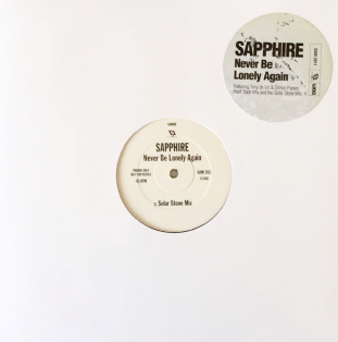"Sapphire - Never Be Lonely Again (12"") (Promo) (G++/NM)"